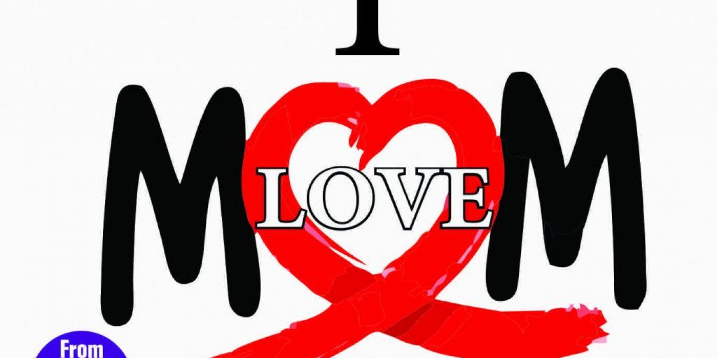 ILoveYouMom