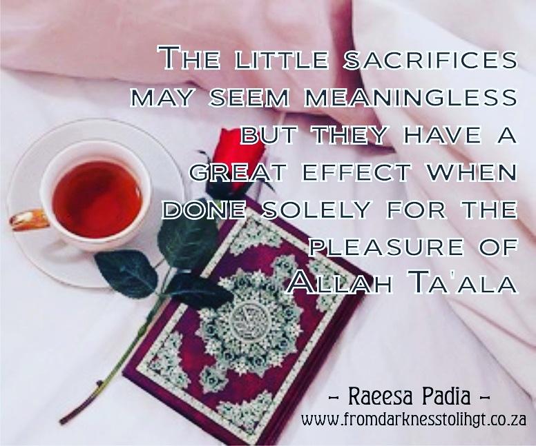 Quotes, sacrifices, Raeesa Padia, Raeesa Padia Quotes