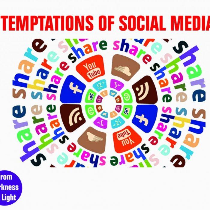 TEMPTATIONS-HARM OF SOCIAL MEDIA