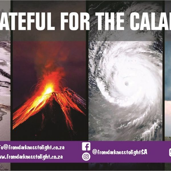 Be grateful for the calamities