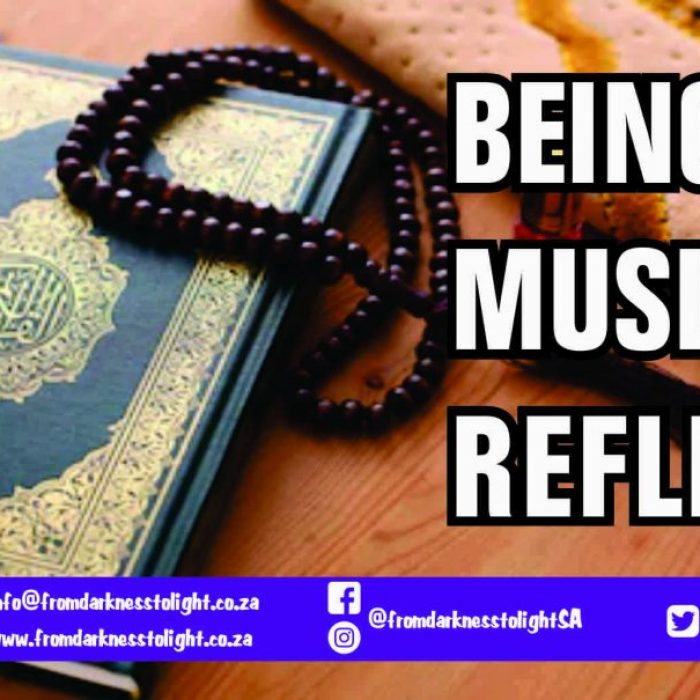 BEING A MUSLIM REFLECT