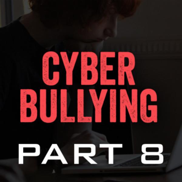 Cyber Bullying 8
