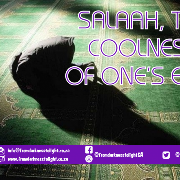 salaah the coolness to eyes