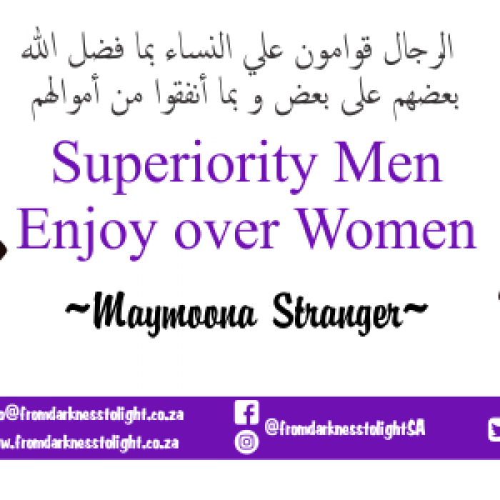 Superiority Men Enjoy over Women